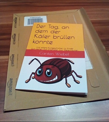 Tag an dem der Käfer brüllen konnte. Nun erhältlich als Taschenbuch.